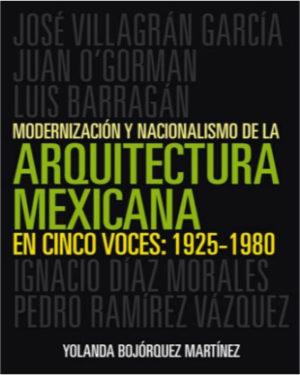 Modernizaci-n-y-nacionalismo-de-la-arquitectura-mexicana-en-cinco-voces